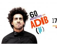 60 minutes avec Adib
