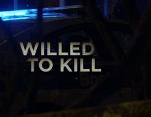 Will to Kill